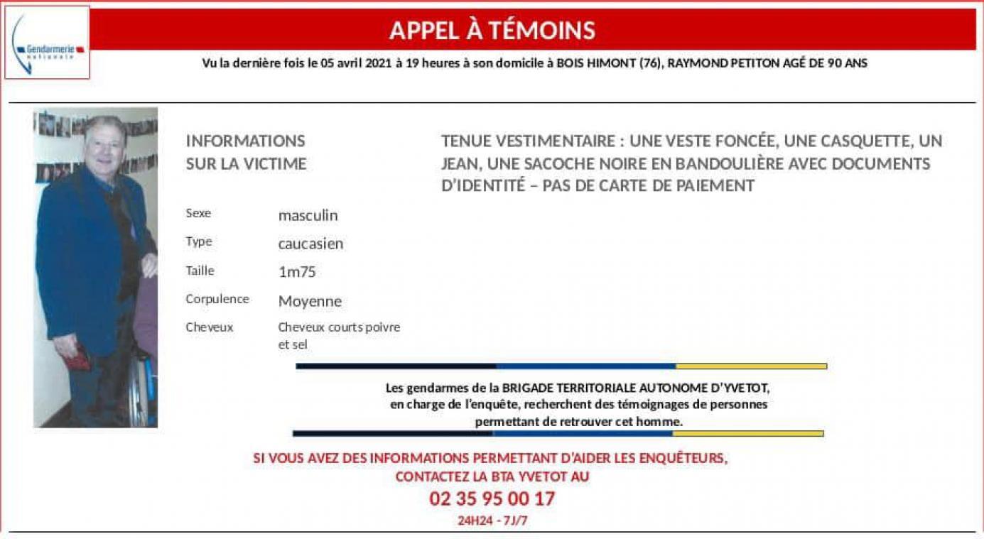 La brigade territoriale de gendarmerie d'Yvetot lance un appel un témoin pour retrouver Raymond Petiton, 90 ans, disparu de son domicile